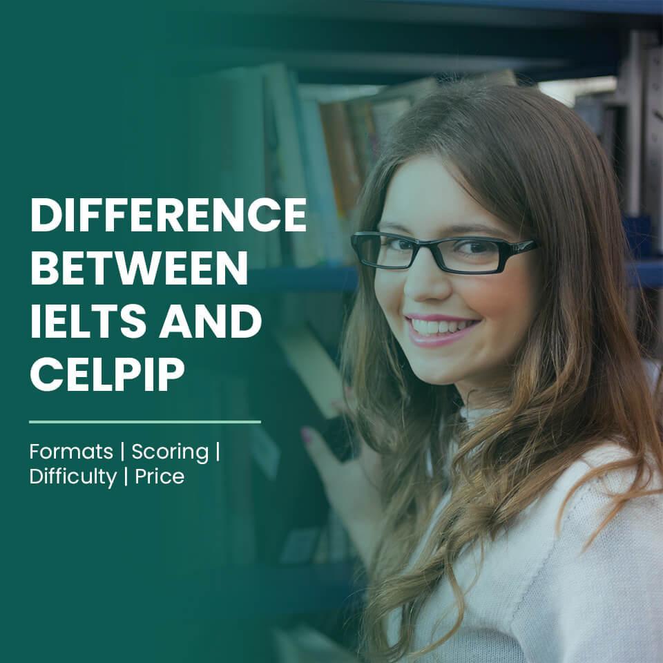 CELPIP vs IELTS