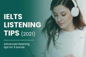 IELTS Listening Tips 2021