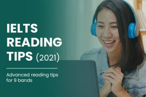 IELTS Reading Tips For 2021